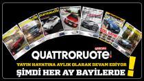 QUATTRORUOTE TÜRKİYE dergisi Aylık oldu!