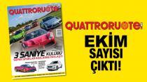 QUATTRORUOTE TÜRKİYE'NİN EKİM SAYISI BAYİLERDE!