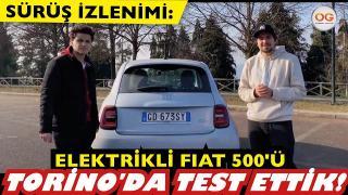 FIAT 500E'yi Torino'da test ettik! Elektrikli 500'ün Türkiye'de yayınlanan ilk sürüş videosu.