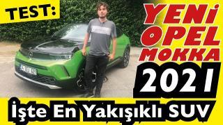 Yeni Opel Mokka 2021- B SUV alınır mı? Opel Mokka Fiyatı ne - Opel Mokka Test sürüşü
