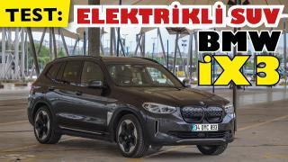 TEST: Yüzde Yüz elektrikli SUV BMW İX3 - Elketrtikli İX3'ün tüm detayları. Artıları ve Eksileri